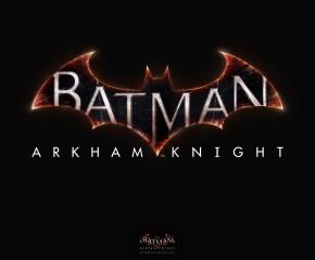 Batman: Arkham Knight confirmed