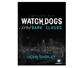 "Watch Dogs eBook ""//n/Dark Clouds"" Announced"
