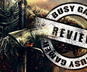 Busy Gamer Review – Dark Souls 2